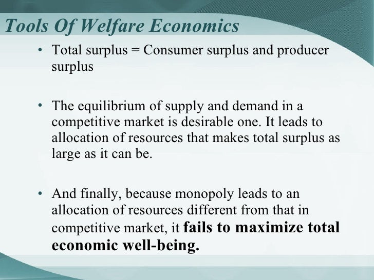why is monopoly undesirable for an economy Imperfect competition: monopoly, and oligoploy public goods  figure 1  economies of scale as a cause of monopoly  price makes monopoly  undesirable.