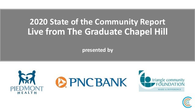 2020 State of the Community Report Live from The Graduate Chapel Hill presented by