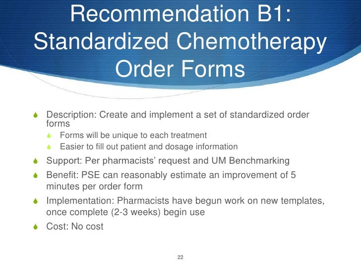 Process improvement project for Chemotherapy order templates