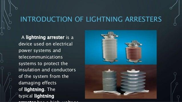 study of lightning arrester