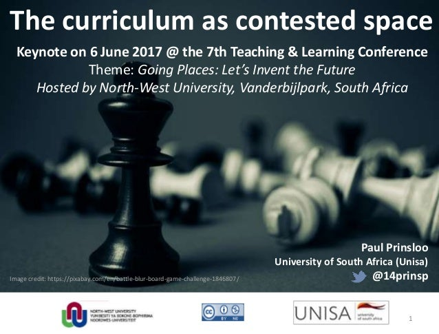 Image credit: https://pixabay.com/en/battle-blur-board-game-challenge-1846807/ The curriculum as contested space Keynote o...