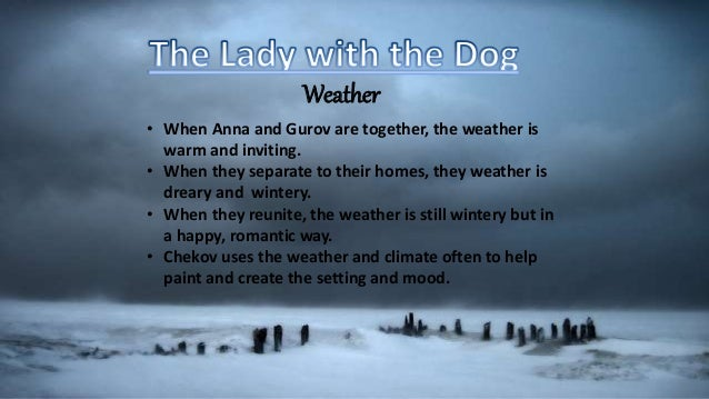 the lady with the dog setting