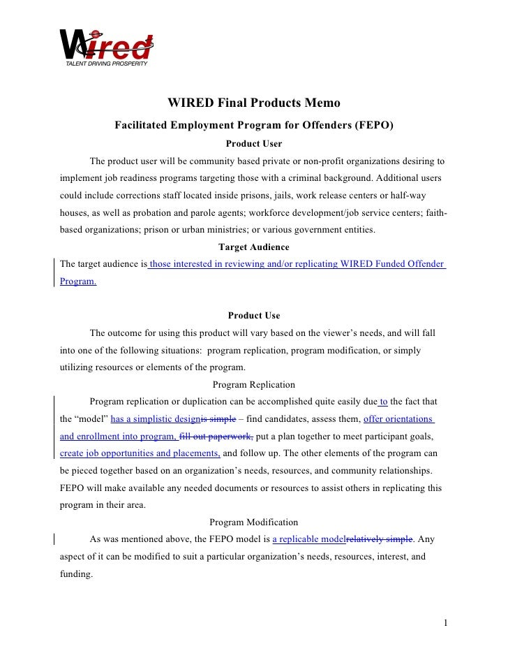 WIRED Final Products Memo               Facilitated Employment Program for Offenders (FEPO)                               ...