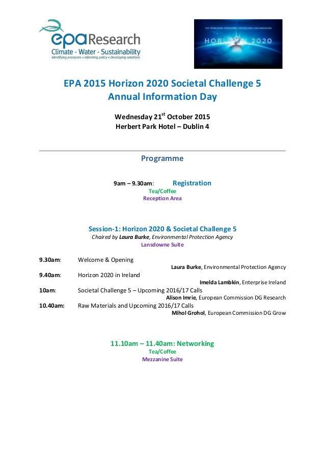 EPA 2015 Horizon 2020 Societal Challenge 5 Annual Information Day Wednesday 21st October 2015 Herbert Park Hotel – Dublin ...