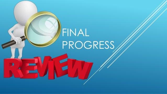 Progress review