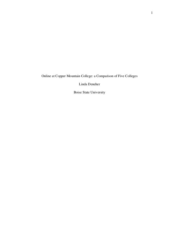 1Online at Copper Mountain College: a Comparison of Five Colleges                         Linda Deneher                   ...