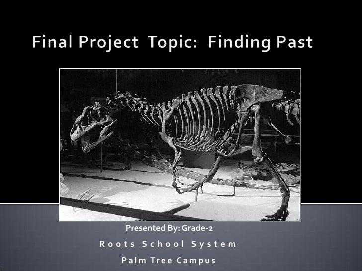 Presented By: Grade-2Roots School System   P a l m Tr e e C a m p u s