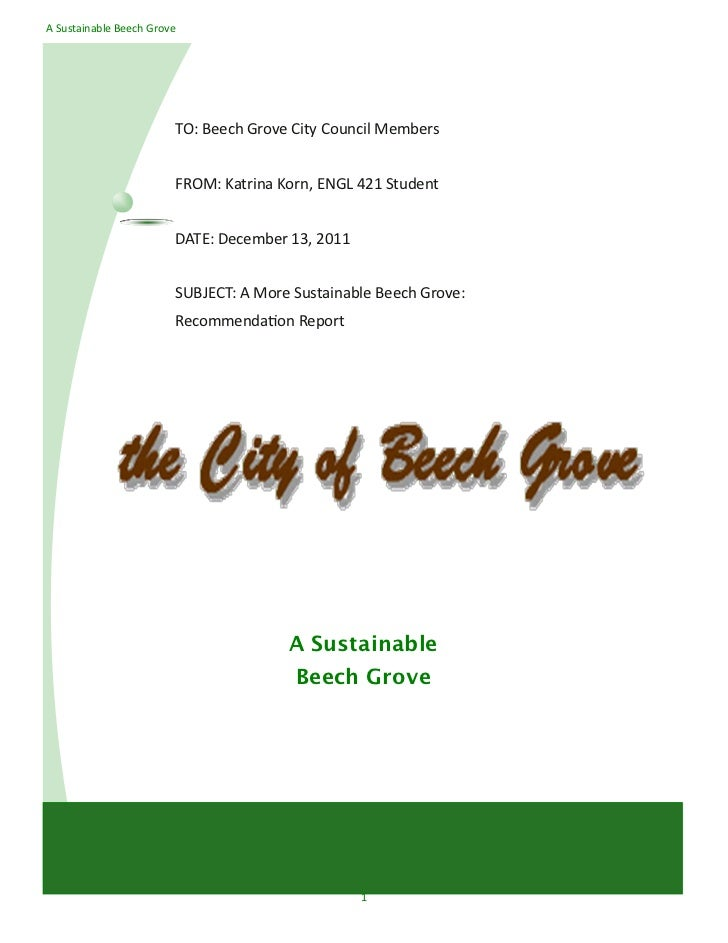 A Sustainable Beech Grove                        TO: Beech Grove City Council Members                        FROM: Katrina...
