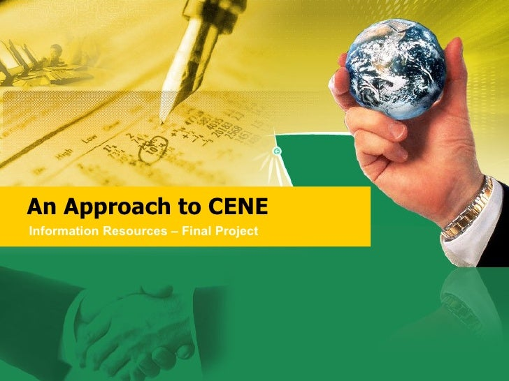 An Approach to CENE Information Resources – Final Project