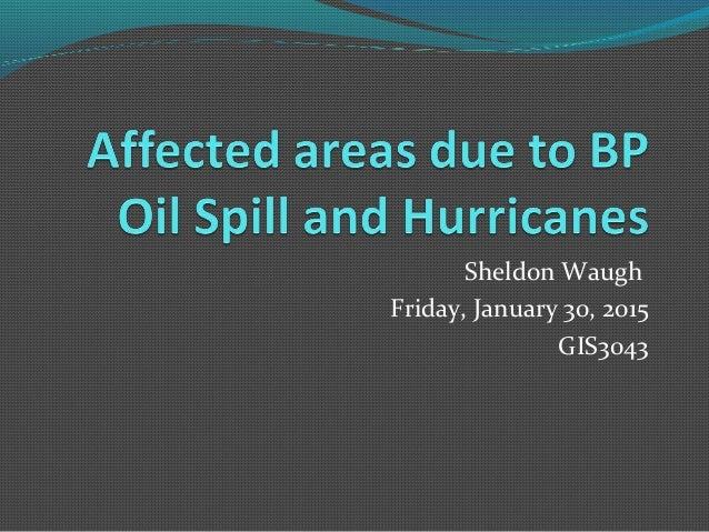 Sheldon Waugh Friday, January 30, 2015 GIS3043