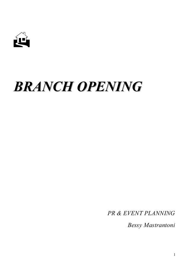 Branch Opening