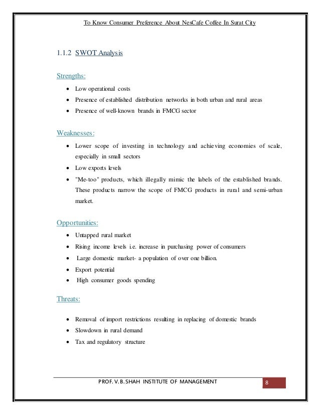 swot for nescafe coffee Swot analysis of nestle or nestle swot describes the strengths,  coffee, baby foods,  some of their popular consumer brands are nescafe, stouffers, carnation,.