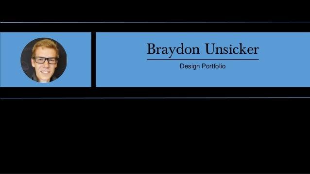 Braydon Unsicker Design Portfolio