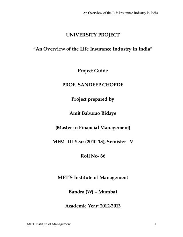"""An Overview of the Life Insurance Industry in India                        UNIVERSITY PROJECT   """"An Overview of the Life I..."""