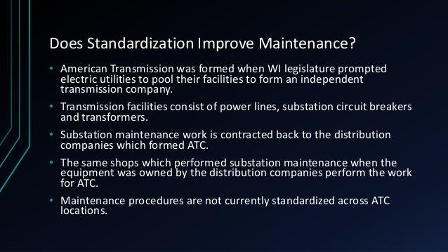 Statistical Evaluation of Standardization in Substation Maintenance Slide 2