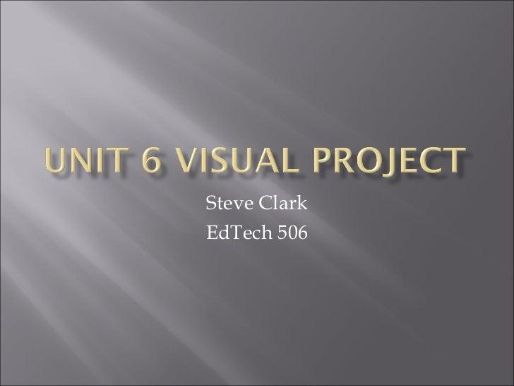 Steve Clark EdTech 506