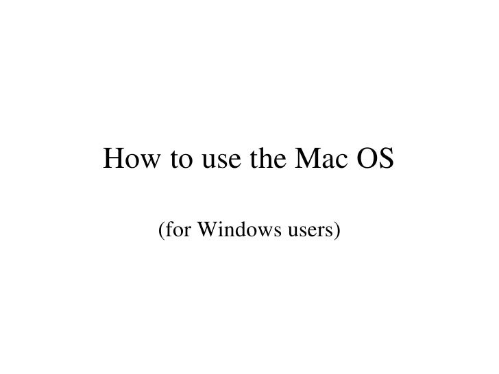 How to use the Mac OS (for Windows users)