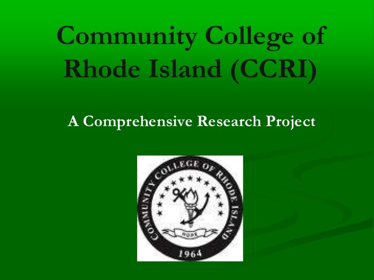 Community College of Rhode Island (CCRI)<br />A Comprehensive Research Project<br />