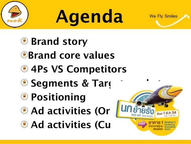 AgendaBrand storyBrand core values4Ps VS CompetitorsSegments & Target marketPositioningAd activities (Original)Ad activiti...