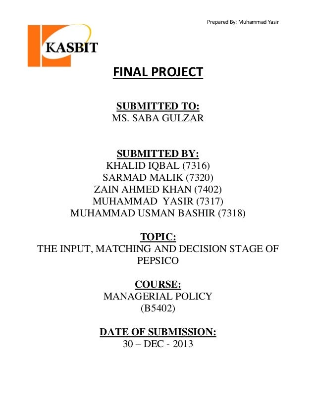 Prepared By: Muhammad Yasir  FINAL PROJECT SUBMITTED TO: MS. SABA GULZAR  SUBMITTED BY: KHALID IQBAL (7316) SARMAD MALIK (...