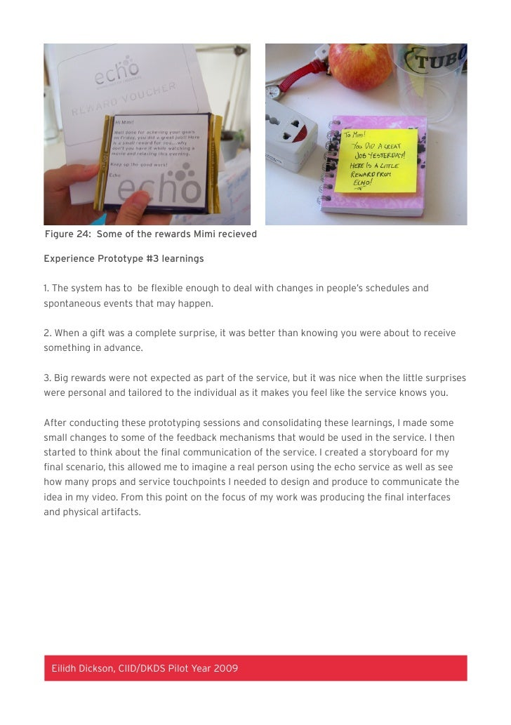 Figure 24: Some of the rewards Mimi recieved   Experience Prototype #3 learnings    1. The system has to be flexible enoug...