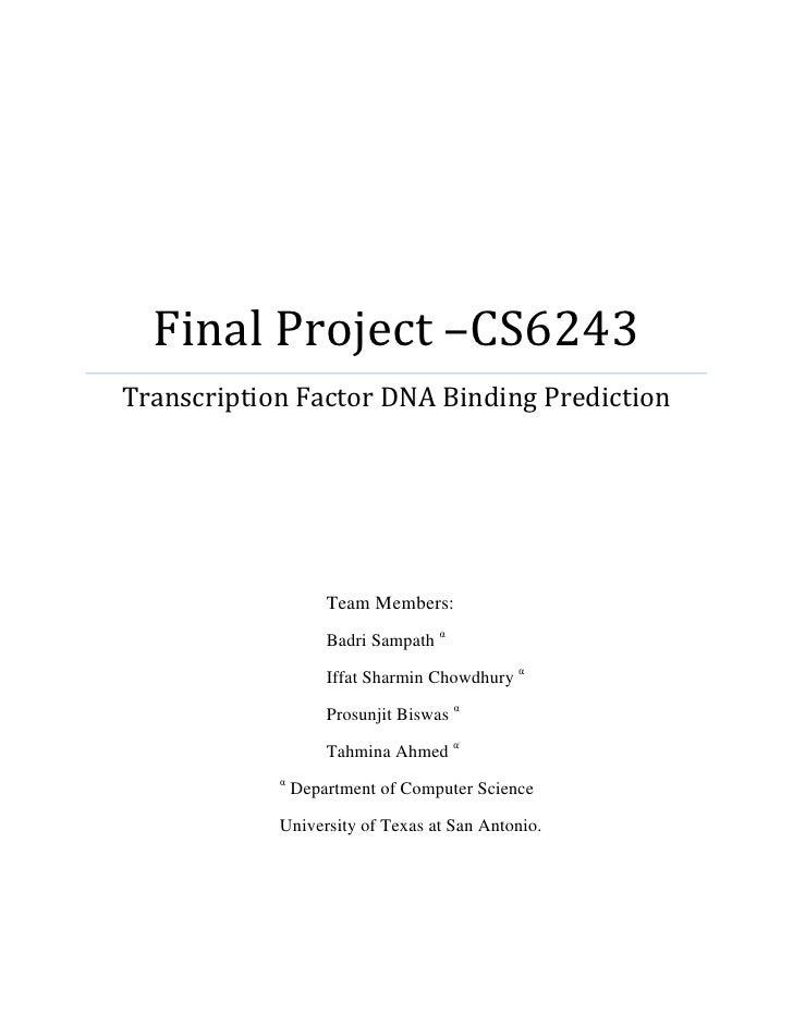 Final Project –CS6243Transcription Factor DNA Binding Prediction                    Team Members:                    Badri...