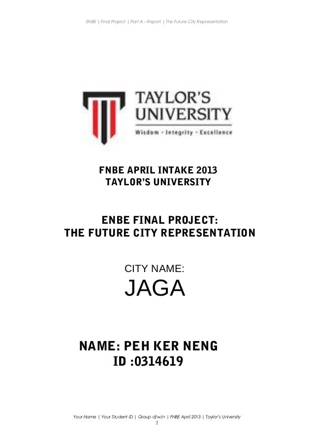 ENBE | Final Project | Part A – Report | The Future City Representation Your Name | Your Student ID | Group d/w/n | FNBE A...