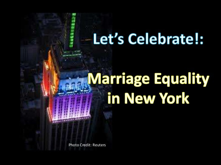 Let's Celebrate!: <br />Marriage Equality <br />in New York<br />Photo Credit: Reuters<br />
