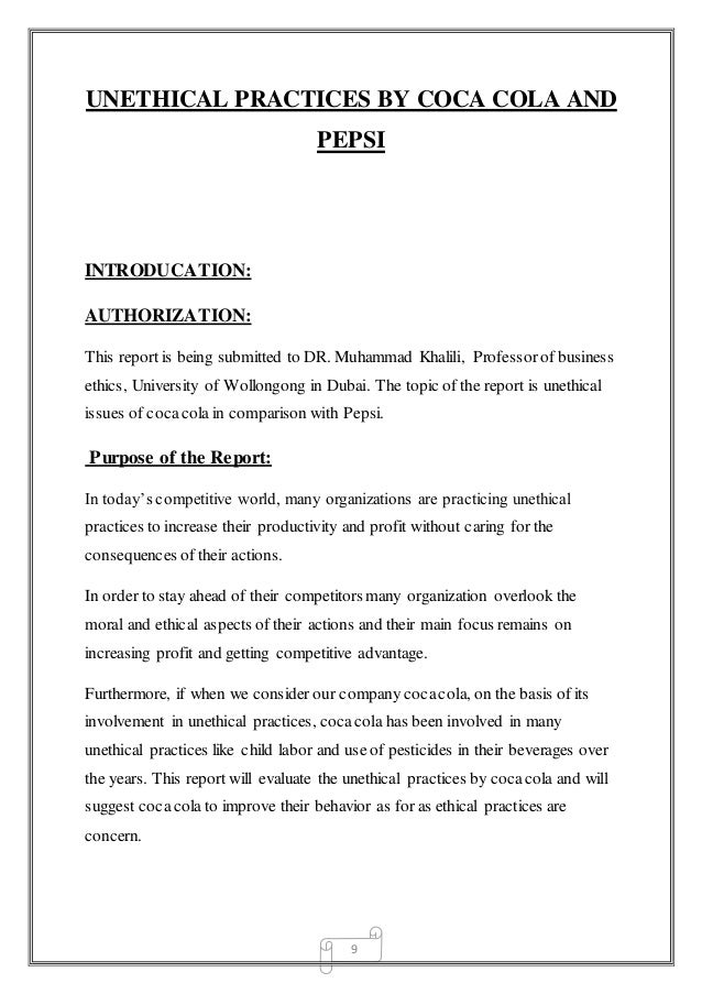 unethical practices by pepsi and coca Free essay: unethical practices by coca cola and pepsi introducation: authorization: this report is being submitted to dr.