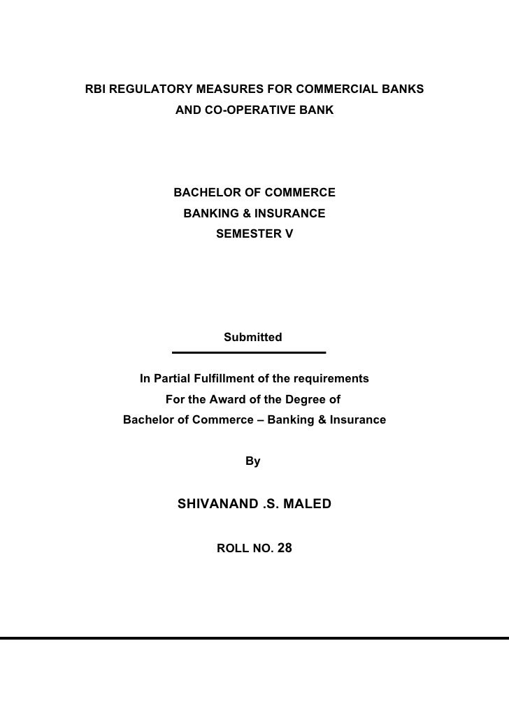 RBI REGULATORY MEASURES FOR COMMERCIAL BANKS              AND CO-OPERATIVE BANK                  BACHELOR OF COMMERCE     ...