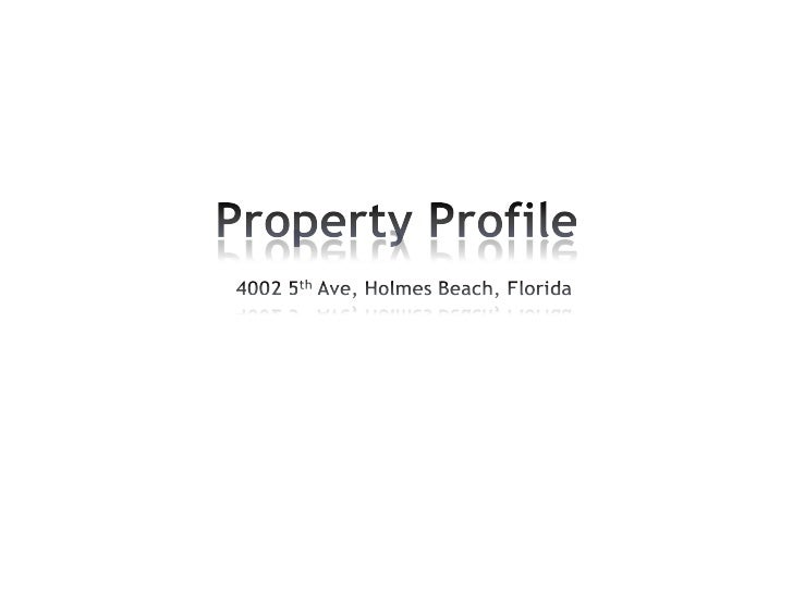 Property Profile    4002 5th Ave, Holmes Beach, Florida<br />