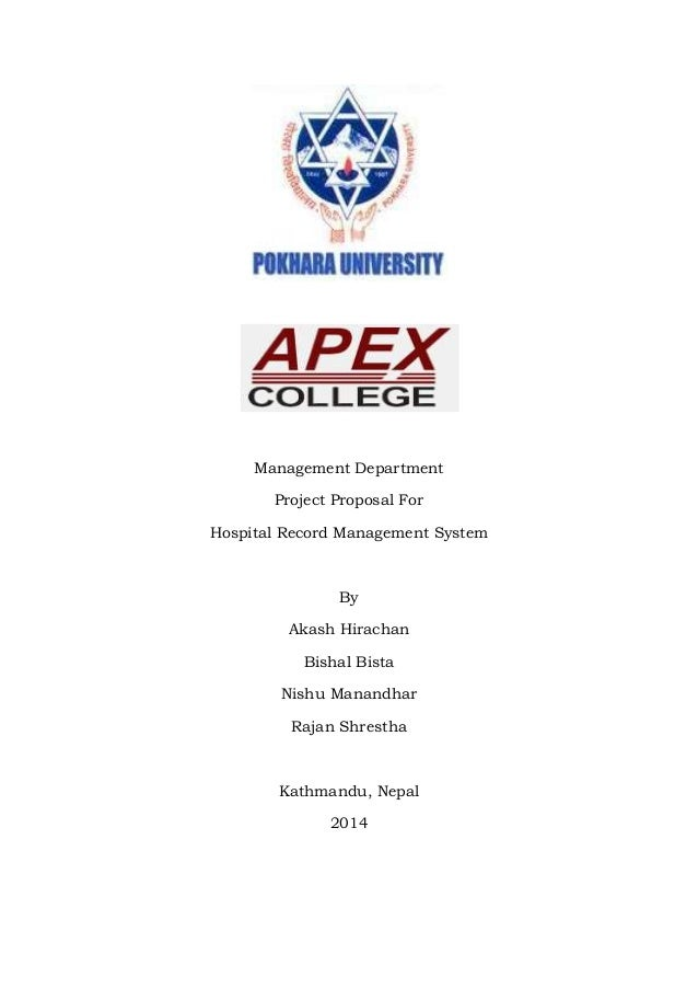 Management Department Project Proposal For Hospital Record Management System By Akash Hirachan Bishal Bista Nishu Manandha...