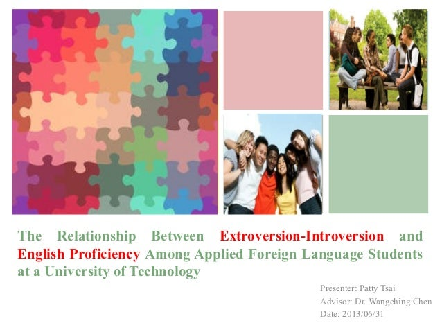 +The Relationship Between Extroversion-Introversion andEnglish Proficiency Among Applied Foreign Language Studentsat a Uni...