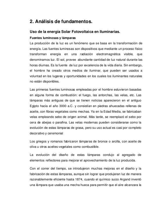 2. Análisis de fundamentos.  Uso de la energía Solar Fotovoltaica en Iluminarias.  Fuentes luminosas y lámparas  La produc...