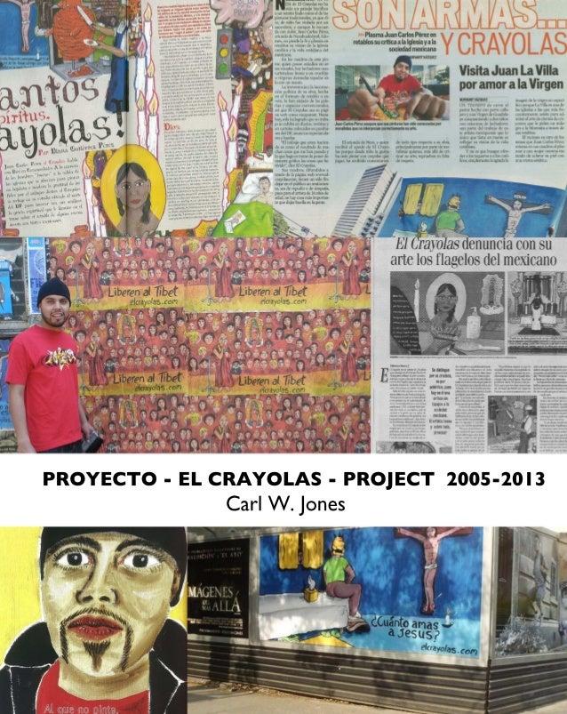 """""""El Crayolas Project 2005-2013"""""""