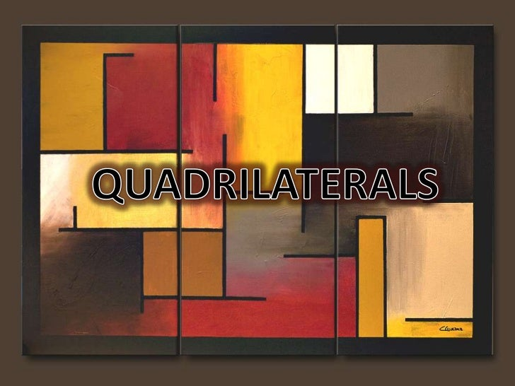 • Introduction• Types of Quadrilaterals         - Square         - Rectangle         - Rhombus         - Parallelogram    ...