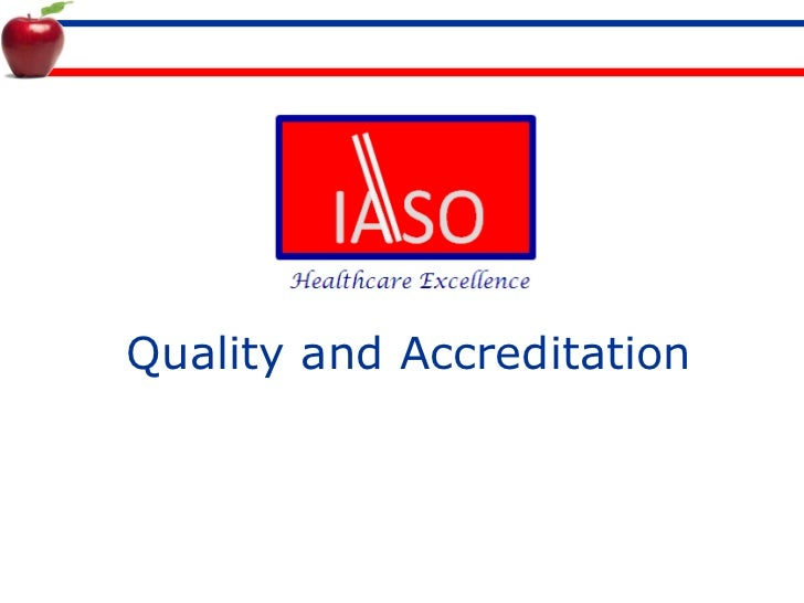 Quality and Accreditation