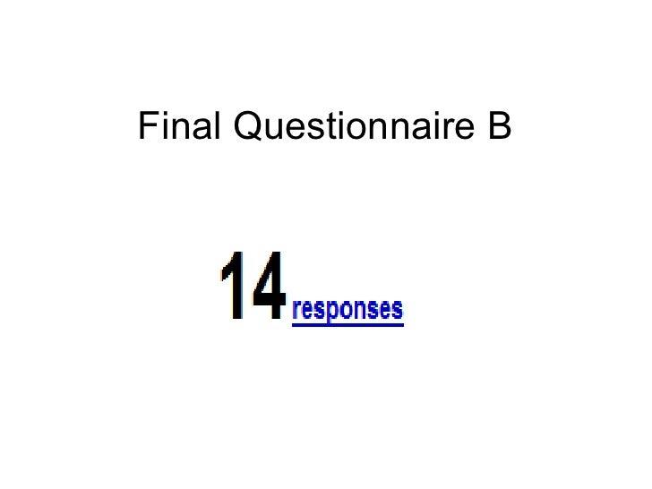 Final Questionnaire B