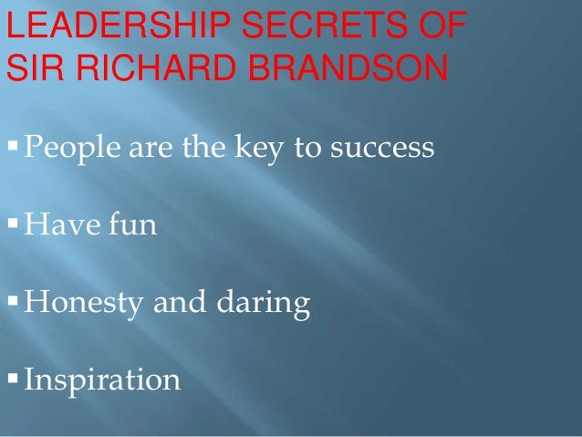 richard branson leadership locus of control I caught up with sir richard branson, as he was releasing his latest book, the virgin way: everything i know about leadership branson is an international entrepreneur, adventurer, icon, and the founder of the virgin group the virgin group is one of the world's most recognized and respected brands,.