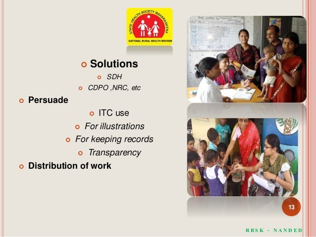  Solutions  SDH  CDPO ,NRC, etc  Persuade  ITC use  For illustrations  For keeping records  Transparency  Distrib...