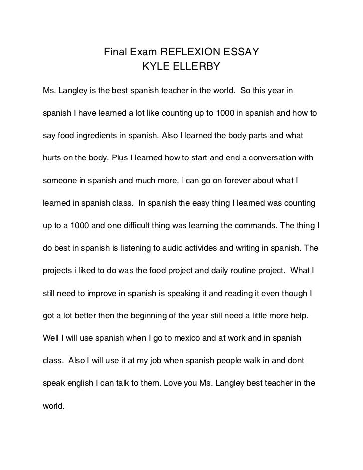 final reflexion essay final exam reflexion essay kyle ellerbyms langley is the best spanish teacher