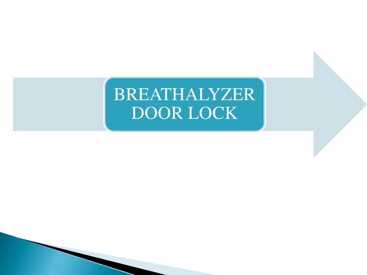 BREATHALYZER DOOR LOCK
