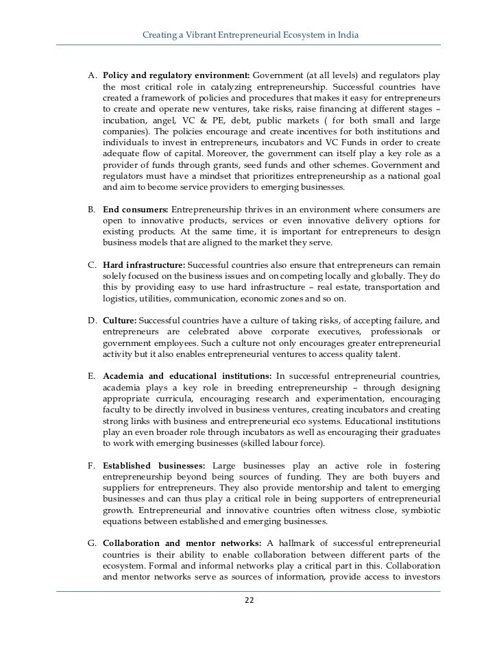 Creating a Vibrant Entrepreneurial Ecosystem in IndiaA. Policy and regulatory environment: Government (at all levels) an...