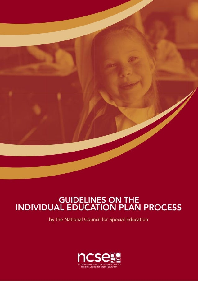 MAY 2006GUIDELINES ON THE INDIVIDUAL EDUCATION PLAN PROCESS iii TABLE OF CONTENTS Foreword v Acronyms ix Glossary xi Intro...