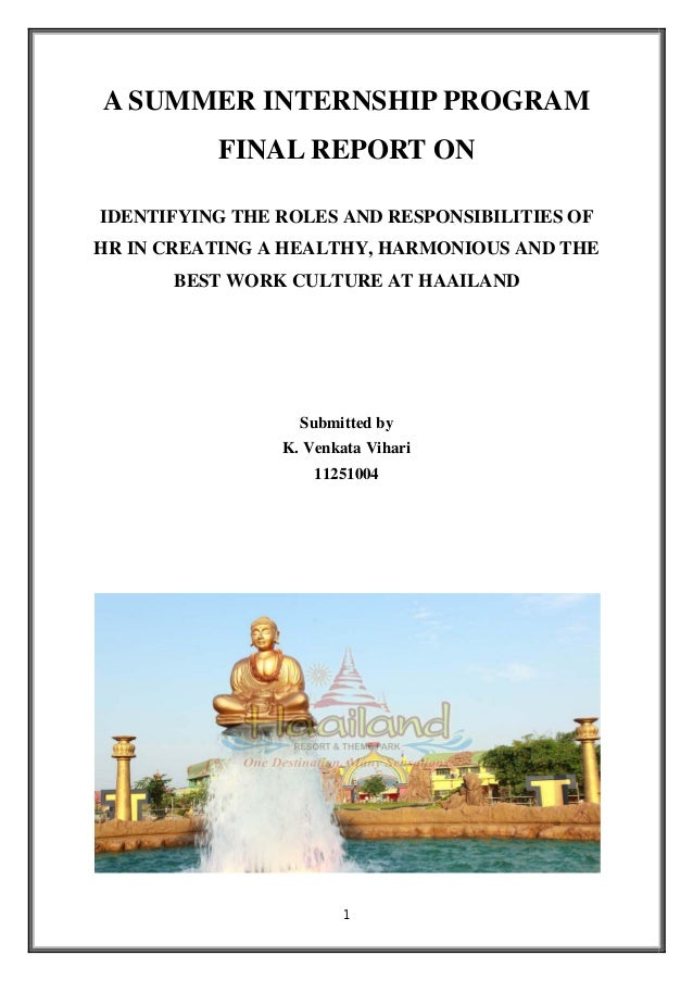 1 A SUMMER INTERNSHIP PROGRAM FINAL REPORT ON IDENTIFYING THE ROLES AND RESPONSIBILITIES OF HR IN CREATING A HEALTHY, HARM...