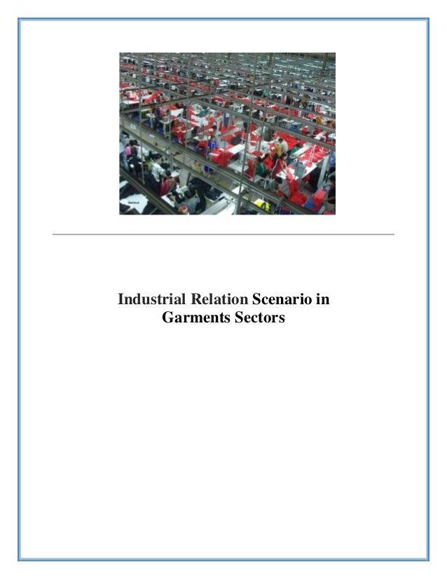 Industrial Relation Scenario in Garments Sectors