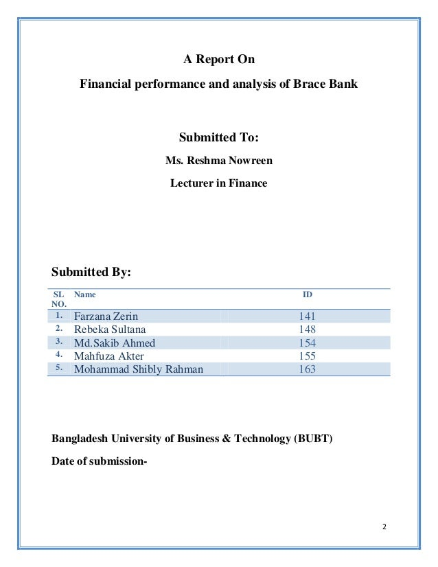 brac bank performance As one of the fastest growing and modern banks of bangladesh, brac bank limited is playing a vital role as financial intermediaries linking economic policies of the government with rest of the economy.