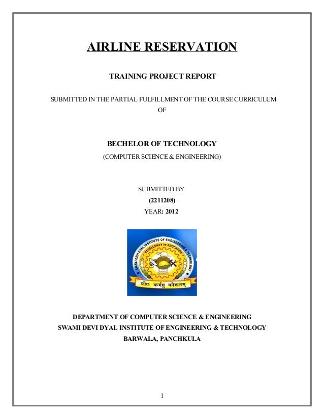 AIRLINE RESERVATION TRAINING PROJECT REPORT SUBMITTED IN THE PARTIAL FULFILLMENT OF THE COURSE CURRICULUM OF  BECHELOR OF ...