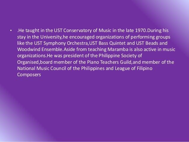 • *He composed operas Aba sto niño La naval Lord takayama ukon *Composition of music for awakening Papal mass for world yo...