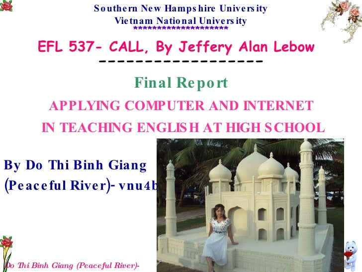 Do Thi Binh Giang (Peaceful River)-vnu4b Southern New Hampshire University Vietnam National University *******************...